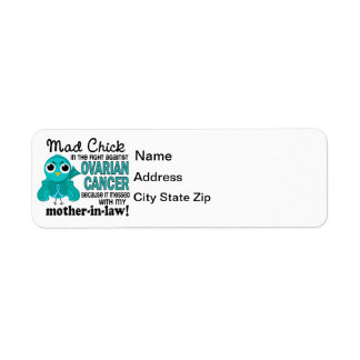 Mad Chick 2 Mother-In-Law Ovarian Cancer Return Address Label