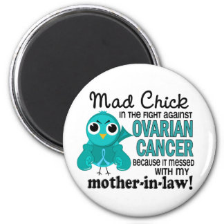 Mad Chick 2 Mother-In-Law Ovarian Cancer Fridge Magnet