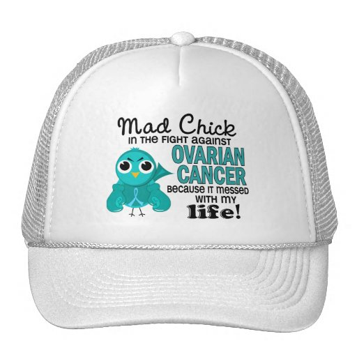 Mad Chick 2 My Life Ovarian Cancer Mesh Hat
