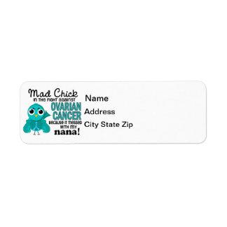 Mad Chick 2 Nana Ovarian Cancer Label