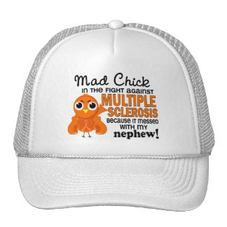 Mad Chick 2 Nephew Multiple Sclerosis MS Trucker Hat