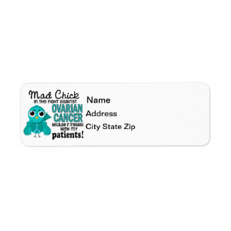 Mad Chick 2 Patients Ovarian Cancer Label