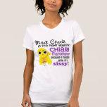 Mad Chick 2 Sissy Chiari Malformation Shirts