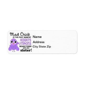 Mad Chick 2 Sister Hodgkin's Lymphoma / Disease Label