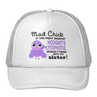 Mad Chick 2 Sister Hodgkin's Lymphoma / Disease Trucker Hat