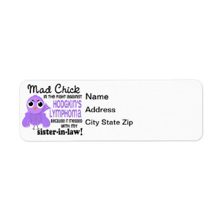 Mad Chick 2 Sister-In-Law Hodgkin's Lymphoma Label