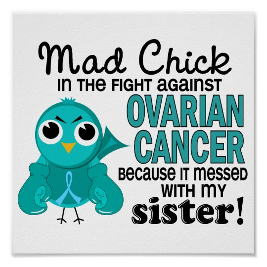 Mad Chick 2 Sister Ovarian Cancer Poster