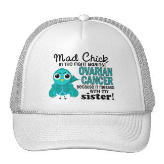 Mad Chick 2 Sister Ovarian Cancer Trucker Hat
