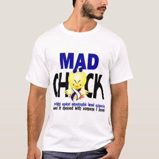 Mad Chick Amyotrophic Lateral Sclerosis T-Shirt