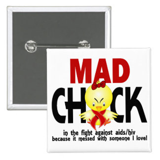 Mad Chick In The Fight AIDS Pinback Button