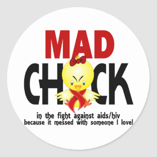 Mad Chick In The Fight AIDS Round Sticker