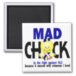 Mad Chick In The Fight ALS Refrigerator Magnets