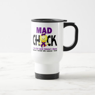 Mad Chick In The Fight Alzheimer's Disease 15 Oz Stainless Steel Travel Mug
