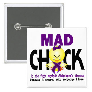 Mad Chick In The Fight Alzheimer's Disease Button