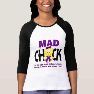 Mad Chick In The Fight Alzheimer's Disease Tee Shirt