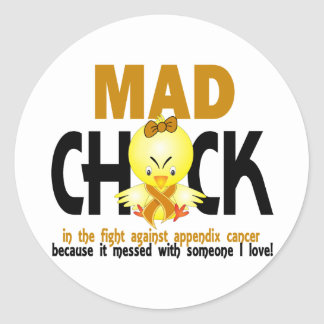 Mad Chick In The Fight Appendix Cancer Round Stickers
