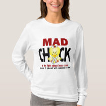 Mad Chick In The Fight Bone Cancer T-Shirt