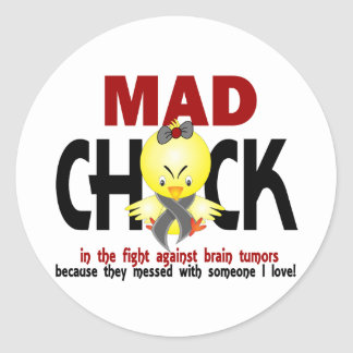 Mad Chick In The Fight Brain Tumor Classic Round Sticker