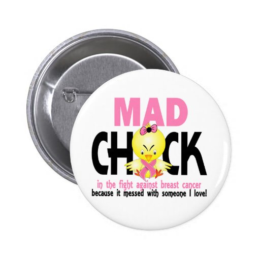 Mad Chick In The Fight Breast Cancer 2 Inch Round Button