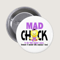 Mad Chick In The Fight Cancer Button