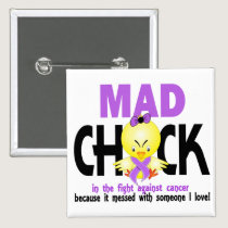 Mad Chick In The Fight Cancer Pinback Button