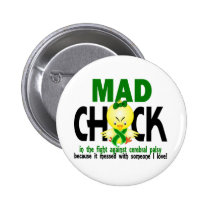 Mad Chick In The Fight Cerebral Palsy Pinback Button