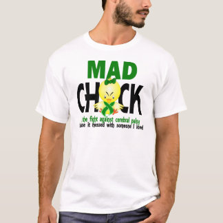 Mad Chick In The Fight Cerebral Palsy T-Shirt