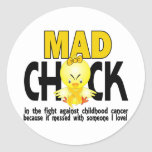 Mad Chick In The Fight Childhood Cancer Round Stickers