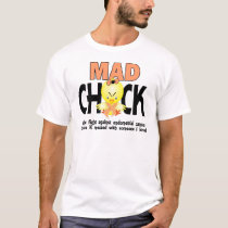 Mad Chick In The Fight Endometrial Cancer T-Shirt