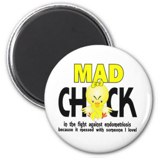 Mad Chick In The Fight Endometriosis Magnet