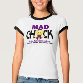 Mad Chick In The Fight Epilepsy T-Shirt