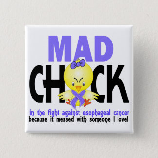 Mad Chick In The Fight Esophageal Cancer Pinback Button