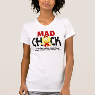Mad Chick In The Fight Heart Disease T-shirts
