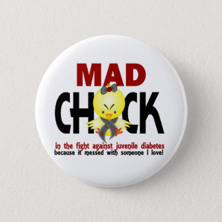 Mad Chick In The Fight Juvenile Diabetes Button