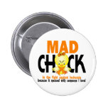 Mad Chick In The Fight Leukemia 2 Inch Round Button
