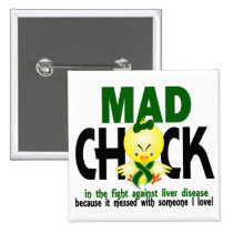 Mad Chick In The Fight Liver Disease Pinback Button