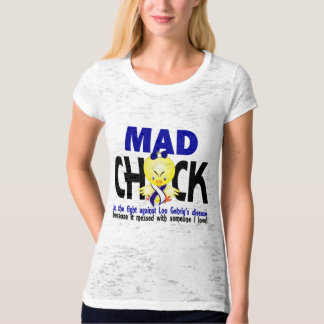 Mad Chick In The Fight Lou Gehrig's Disease T-Shirt