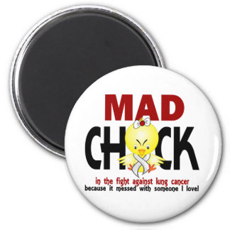 Mad Chick In The Fight Lung Cancer Fridge Magnets