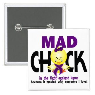 Mad Chick In The Fight Lupus Pinback Button