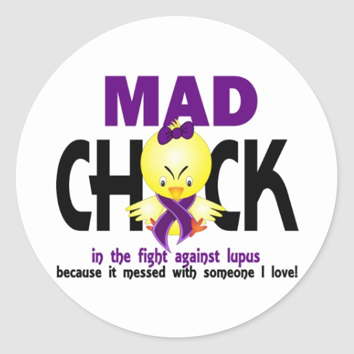 Mad Chick In The Fight Lupus Stickers
