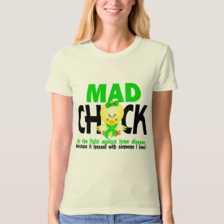 Mad Chick In The Fight Lyme Disease T-Shirt