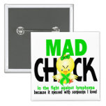 Mad Chick In The Fight Lymphoma 2 Inch Square Button