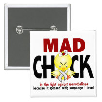 Mad Chick In The Fight Mesothelioma Button