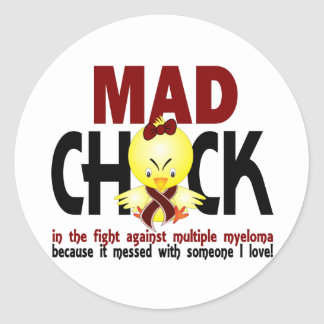 Mad Chick In The Fight Multiple Myeloma Classic Round Sticker