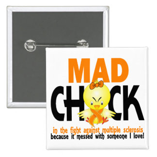 Mad Chick In The Fight Multiple Sclerosis 2 Inch Square Button