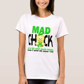Mad Chick In The Fight Muscular Dystrophy T-Shirt