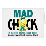 Mad Chick In The Fight Ovarian Cancer Greeting Cards