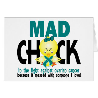 Mad Chick In The Fight Ovarian Cancer Card