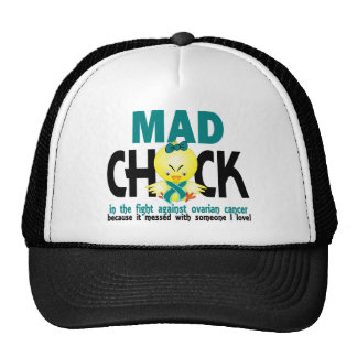 Mad Chick In The Fight Ovarian Cancer Trucker Hat