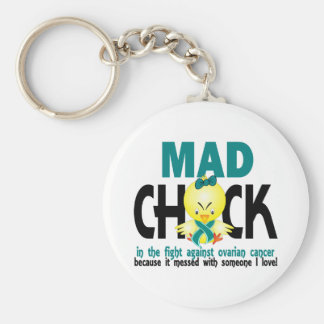 Mad Chick In The Fight Ovarian Cancer Key Chains